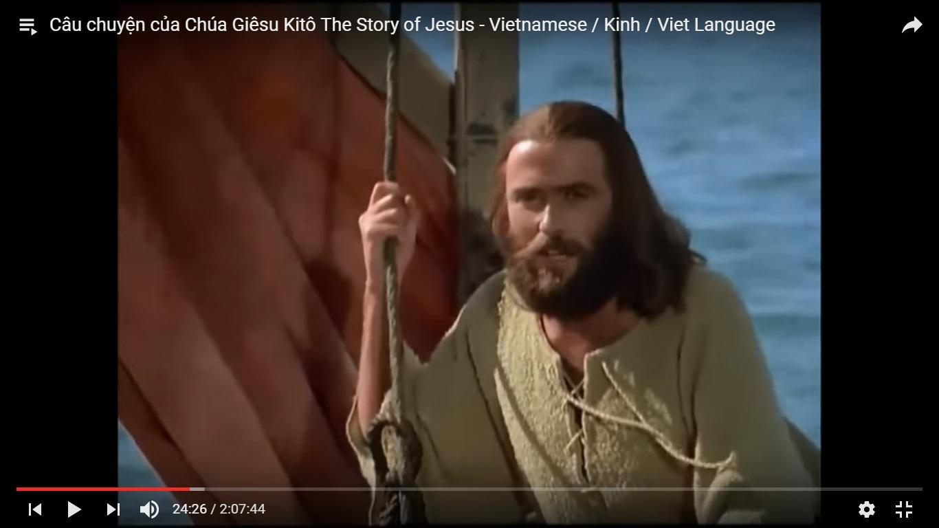 Câu chuyện của Chúa Giêsu Kitô The Story of Jesus