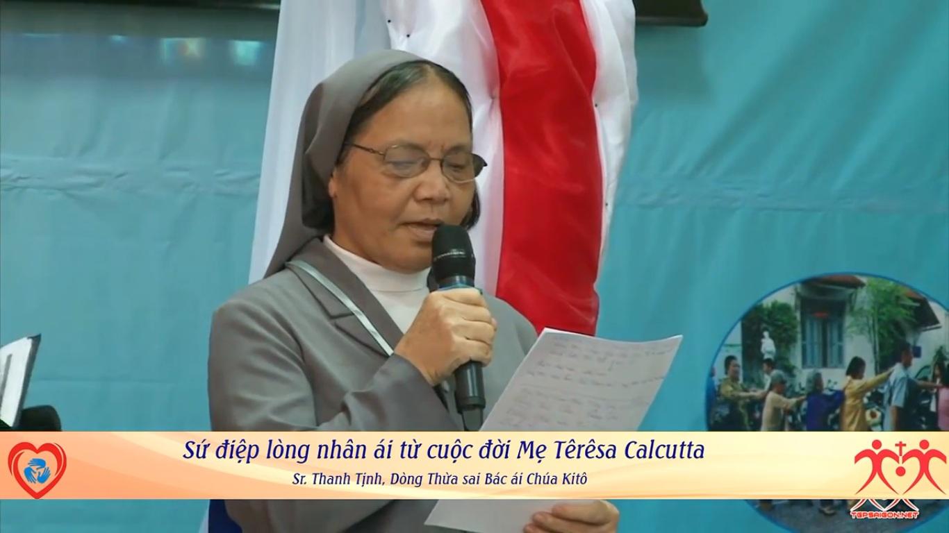 Sr. M. Fx. Hà Thị Thanh Tịnh, tổng Phụ trách dòng TSBACK chia sẻ Sứ điệp lòng nhân ái Mẹ Teresa Calcutta, tại HỘI NGỘ LIÊN TÔN 2016