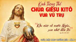 LỜI NGUYỆN CHUNG  Chúa Nhật 34 Thường niên_C - Đức Giêsu Kitô Vua Vũ Trụ
